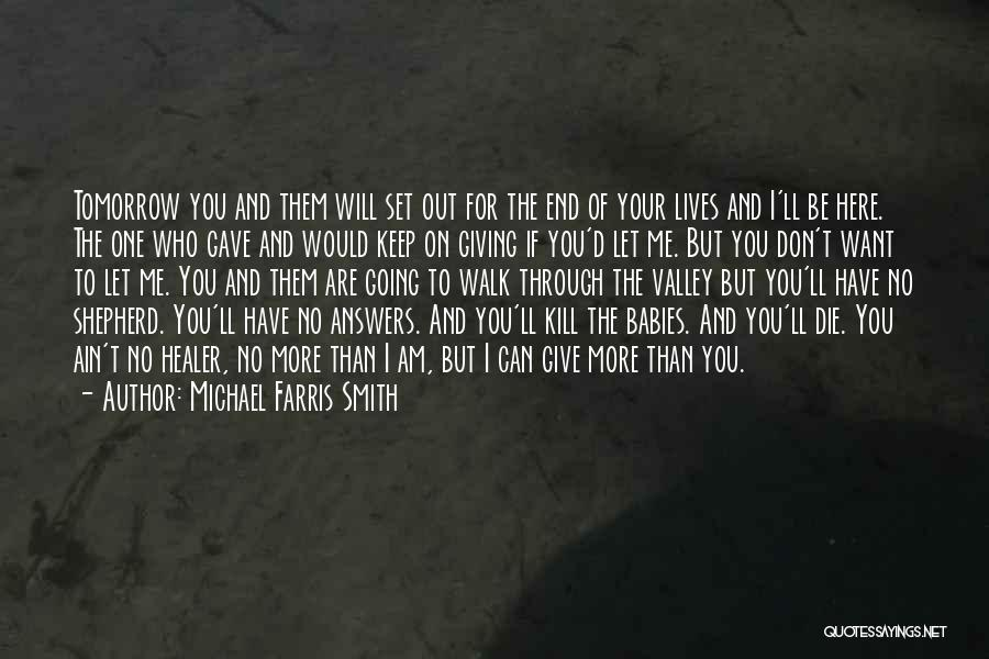 Michael Farris Smith Quotes 1095853