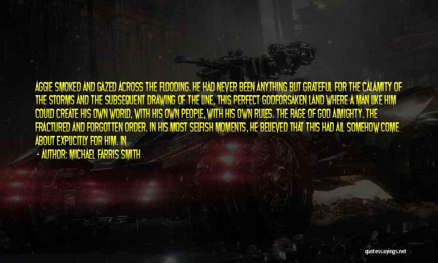 Michael Farris Smith Quotes 890054