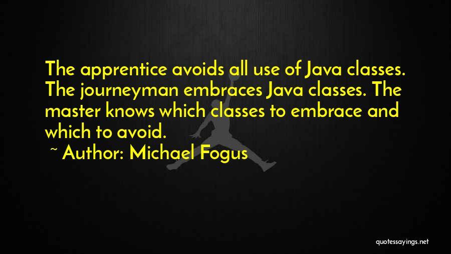 Michael Fogus Quotes 2190856