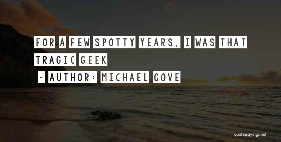 Michael Gove Quotes 1023580