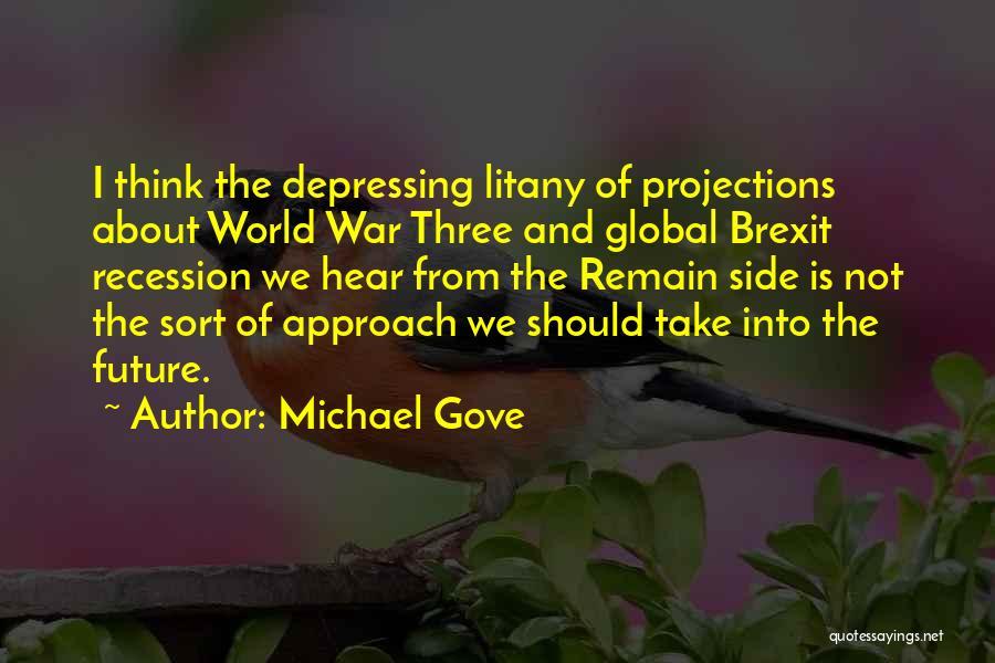 Michael Gove Quotes 1152199