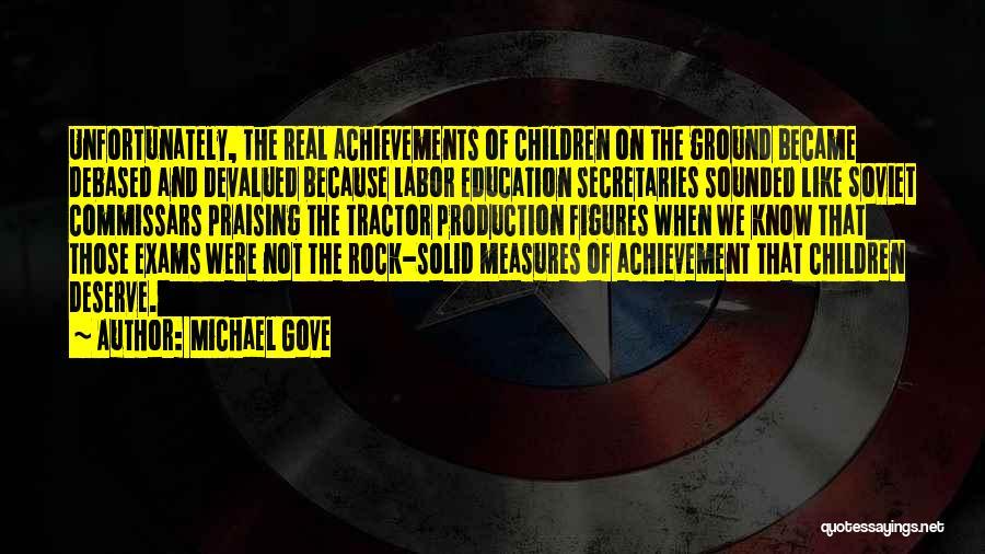 Michael Gove Quotes 1170673