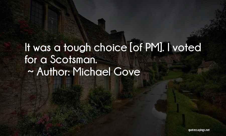 Michael Gove Quotes 1194830