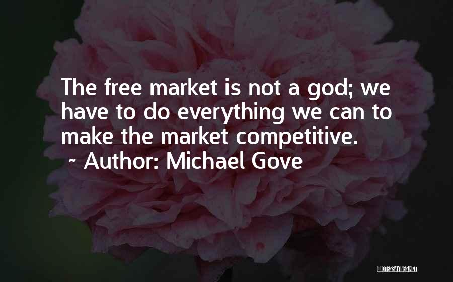Michael Gove Quotes 1259606