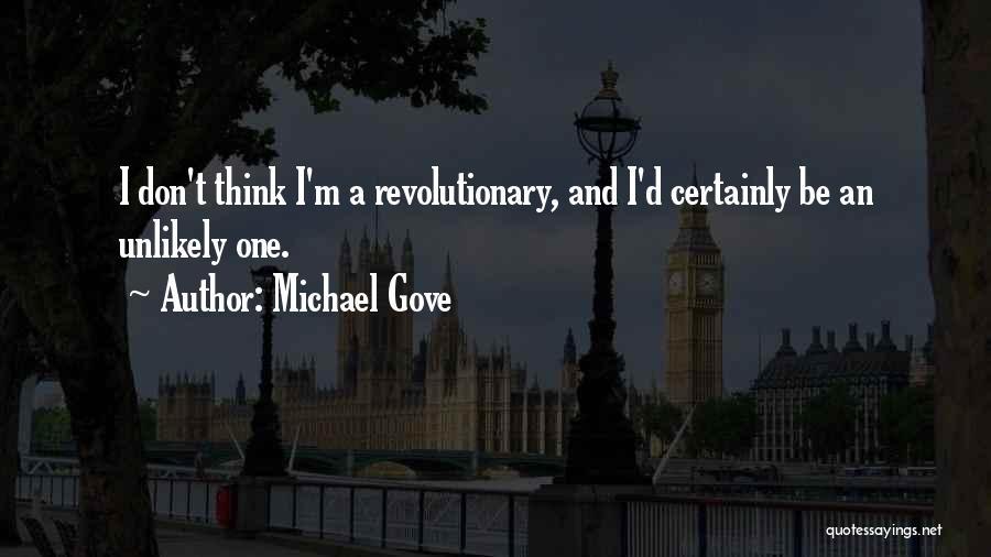 Michael Gove Quotes 1357792