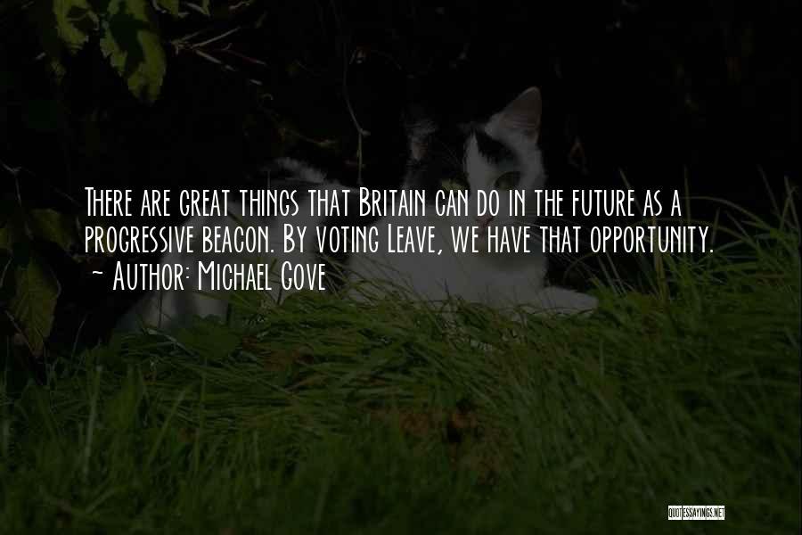 Michael Gove Quotes 1558402