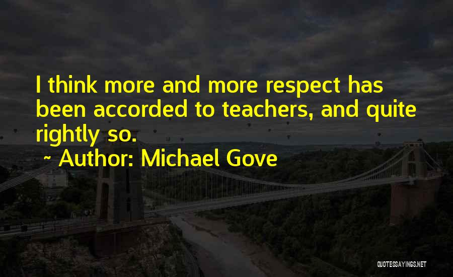 Michael Gove Quotes 1681263