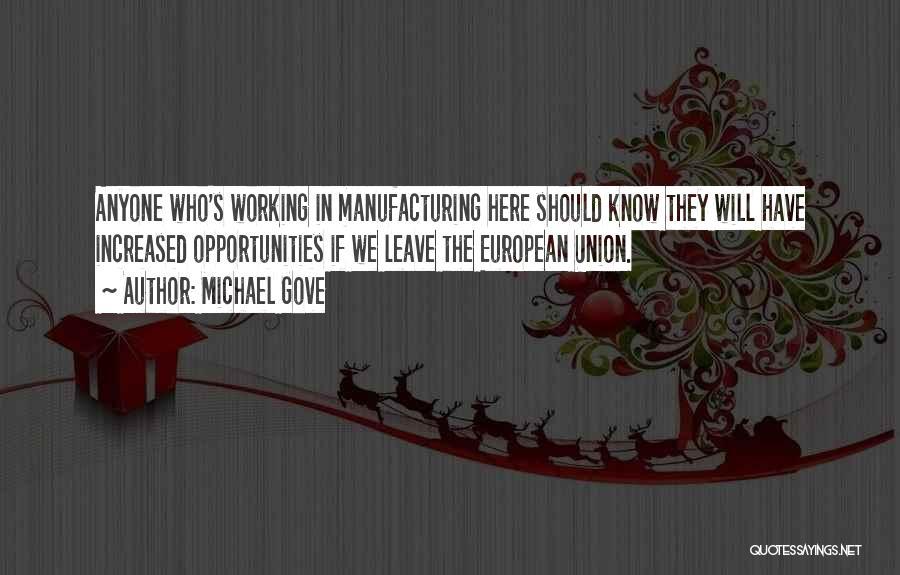 Michael Gove Quotes 1736420