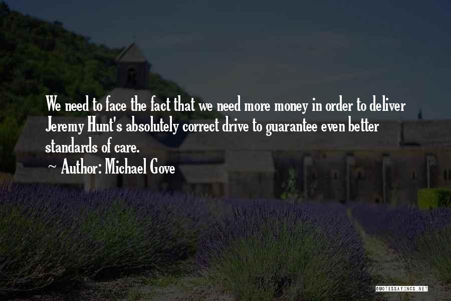 Michael Gove Quotes 1991454