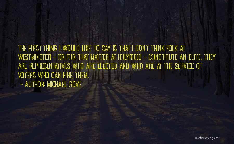 Michael Gove Quotes 2102863
