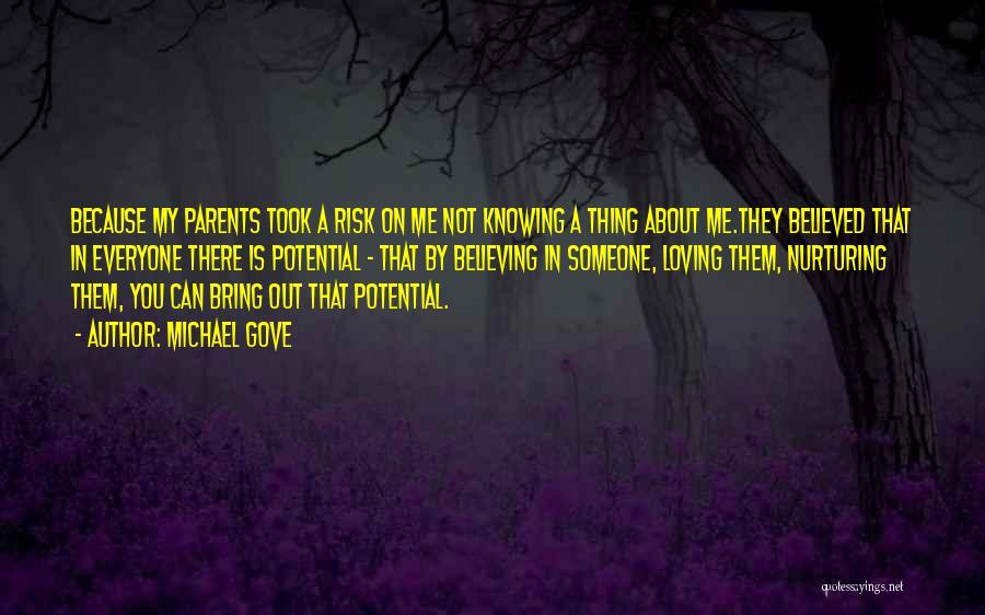 Michael Gove Quotes 2106651