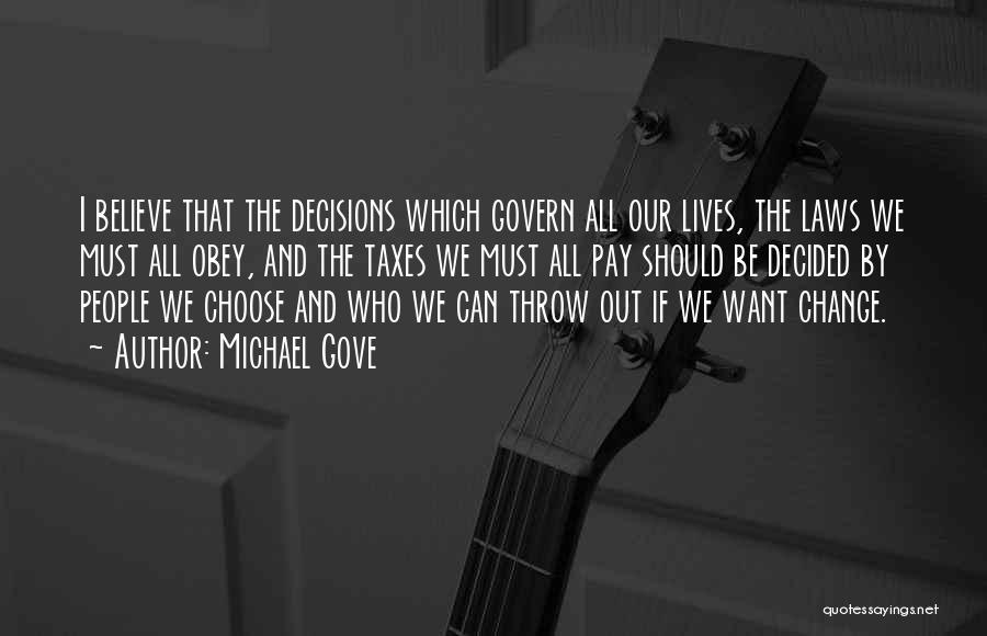 Michael Gove Quotes 2216472