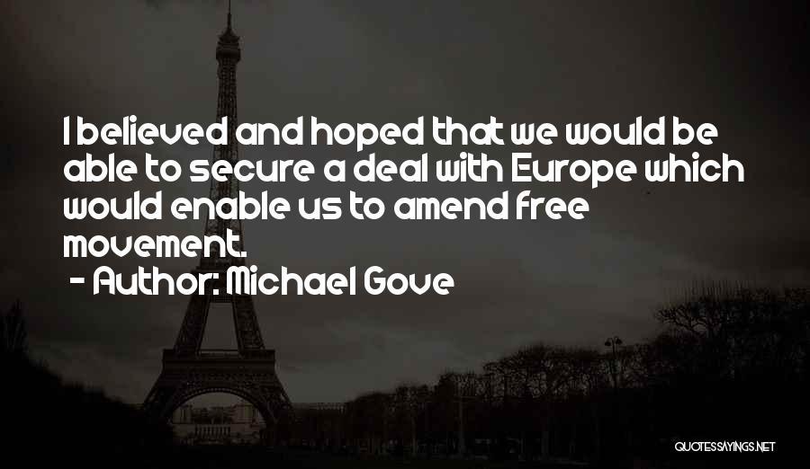 Michael Gove Quotes 2265264