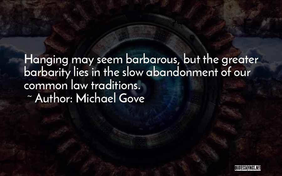 Michael Gove Quotes 303594