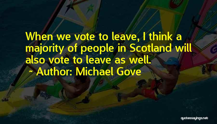 Michael Gove Quotes 336645