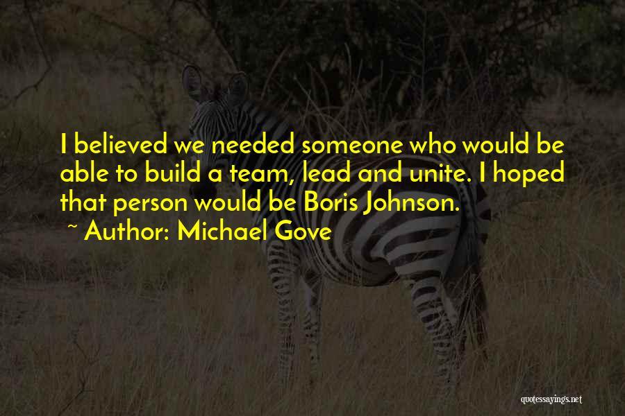 Michael Gove Quotes 417461