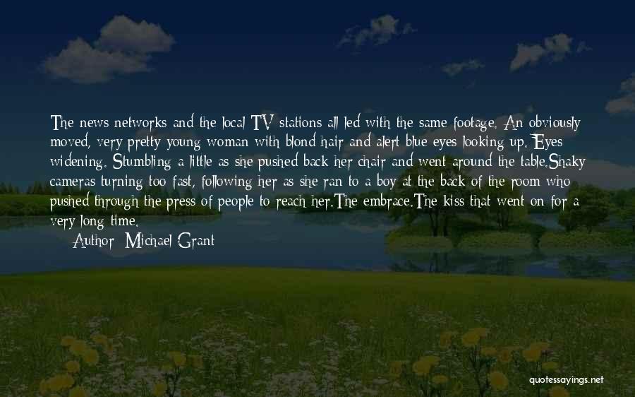 Michael Grant Quotes 1121152