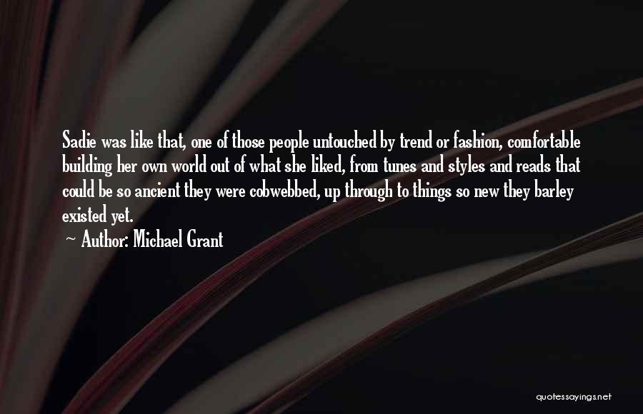 Michael Grant Quotes 1391372