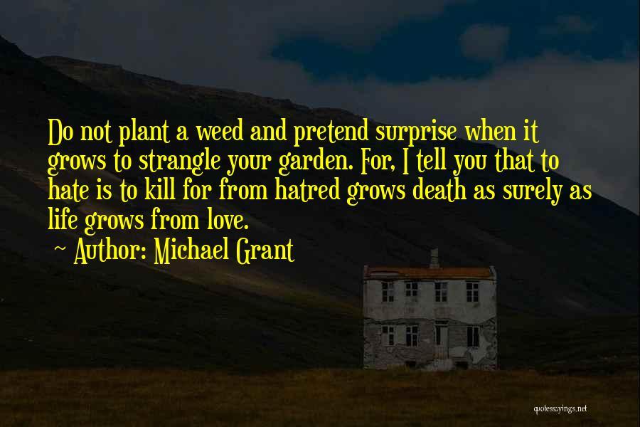 Michael Grant Quotes 1402841
