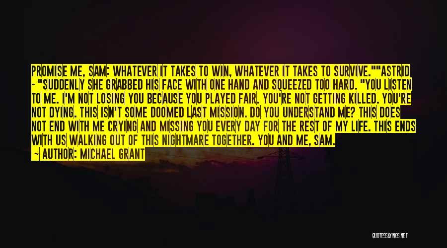 Michael Grant Quotes 1497921