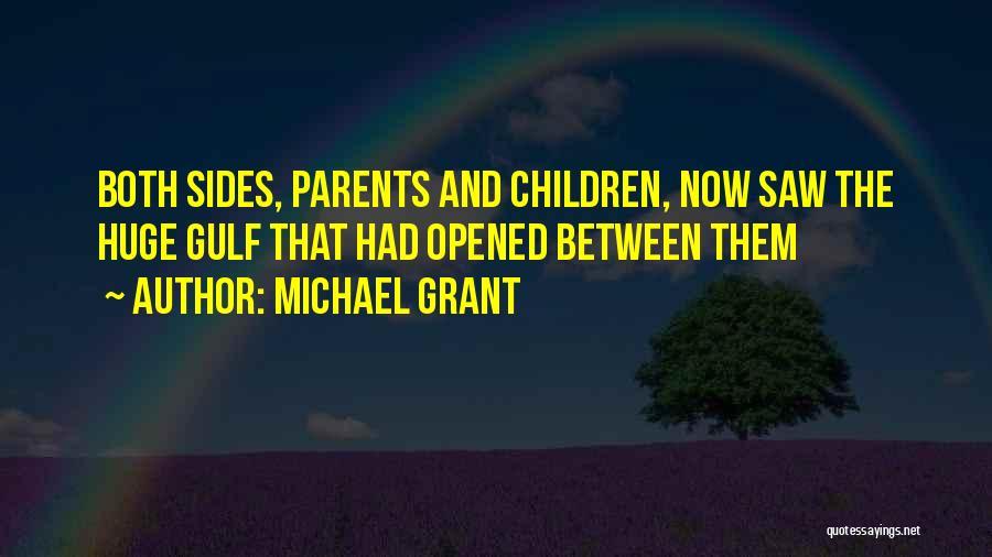 Michael Grant Quotes 151493
