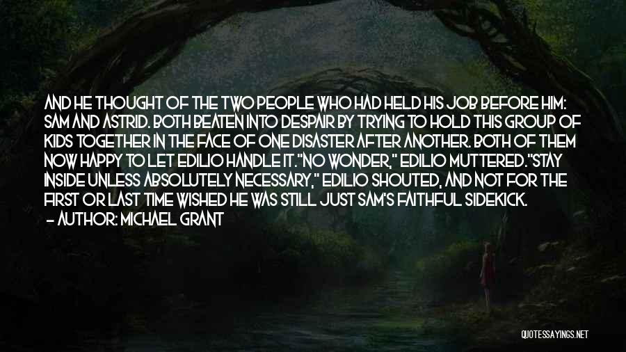 Michael Grant Quotes 1576856