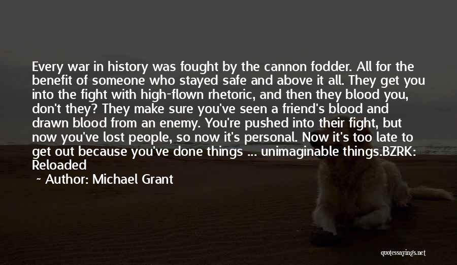 Michael Grant Quotes 1588018