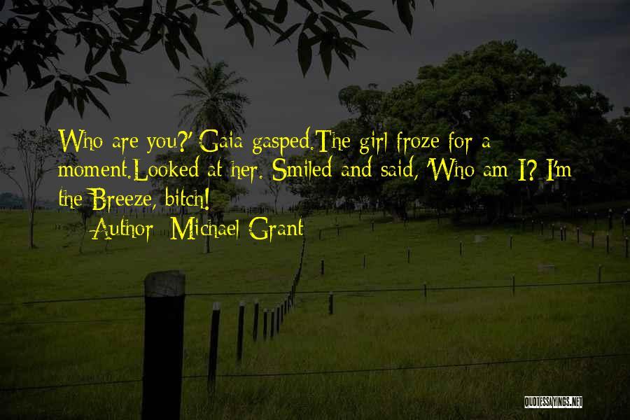 Michael Grant Quotes 1794099