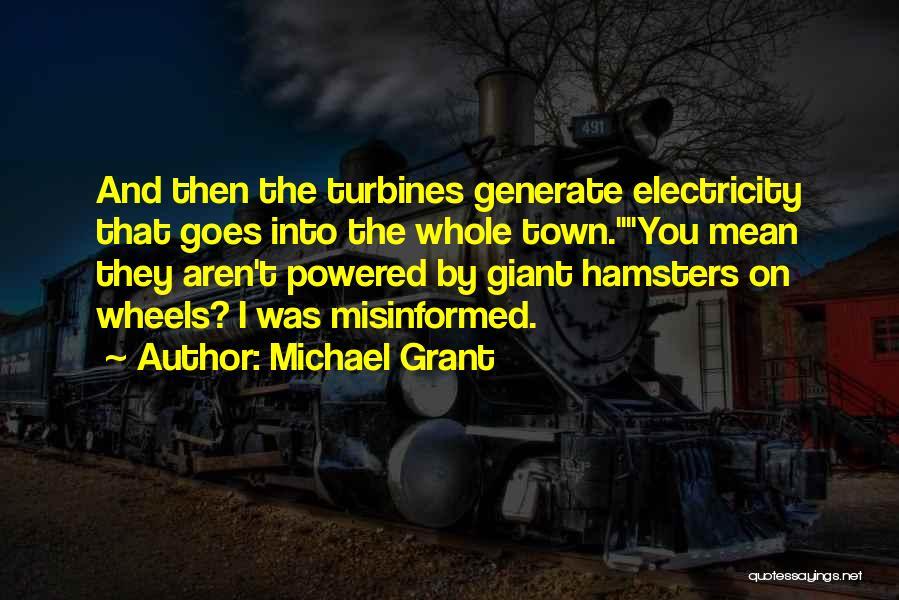 Michael Grant Quotes 1809365