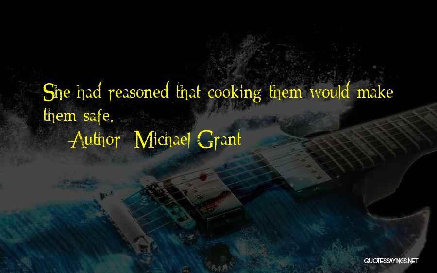 Michael Grant Quotes 1870475