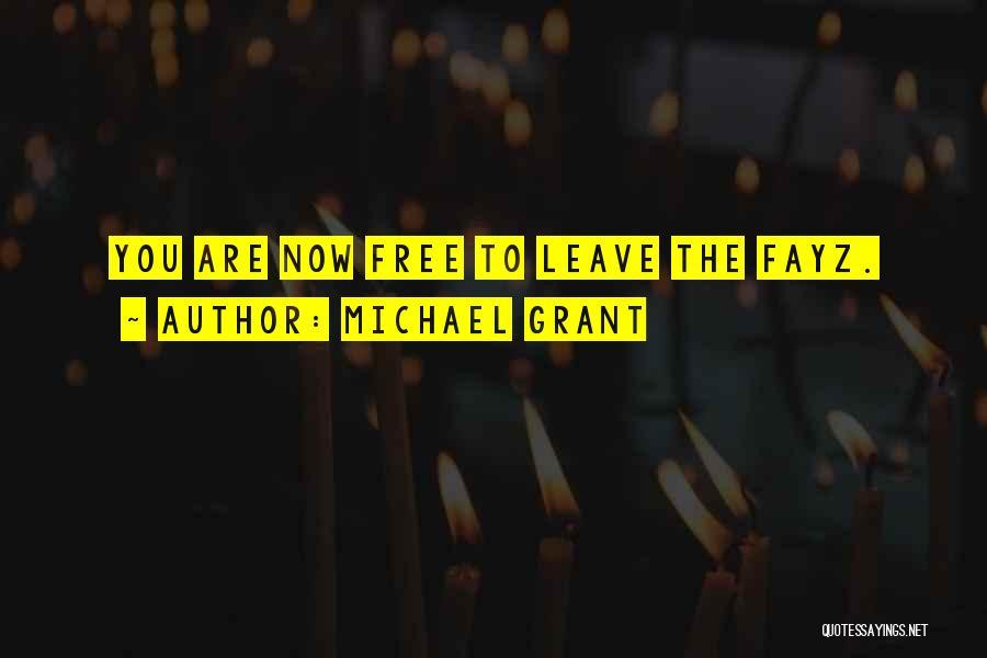 Michael Grant Quotes 1896625
