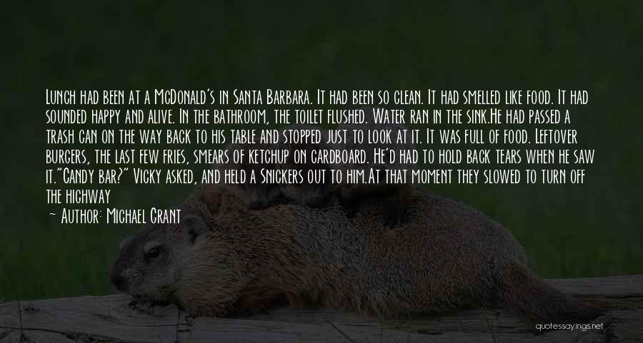 Michael Grant Quotes 1914148