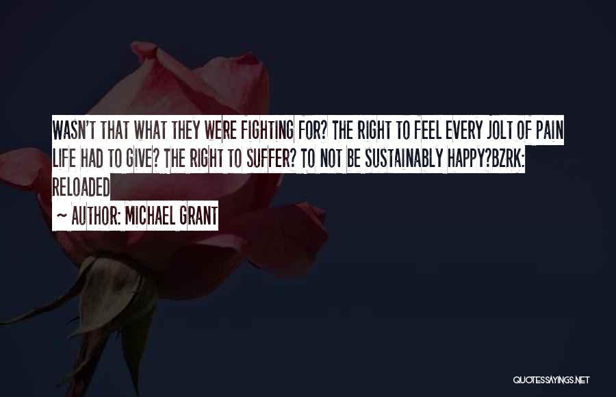 Michael Grant Quotes 1937838