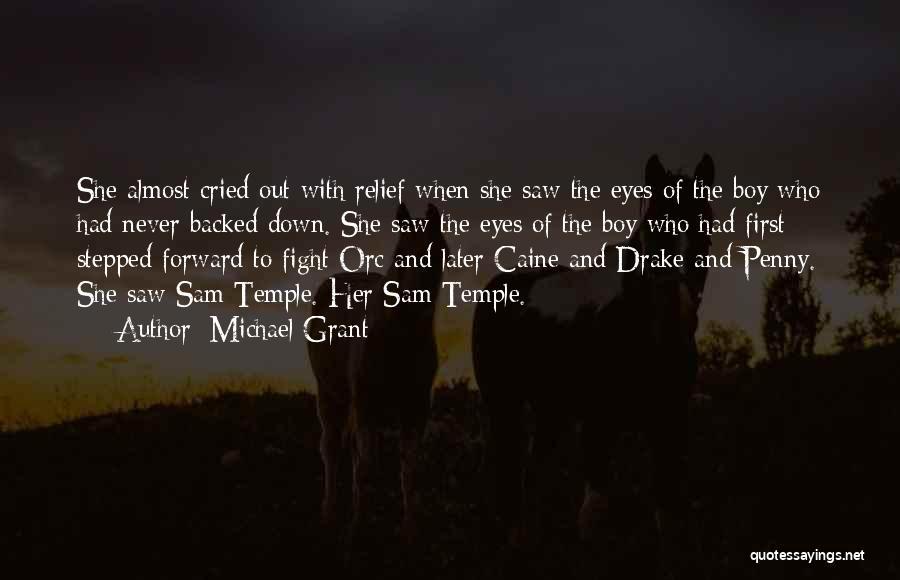 Michael Grant Quotes 2081564