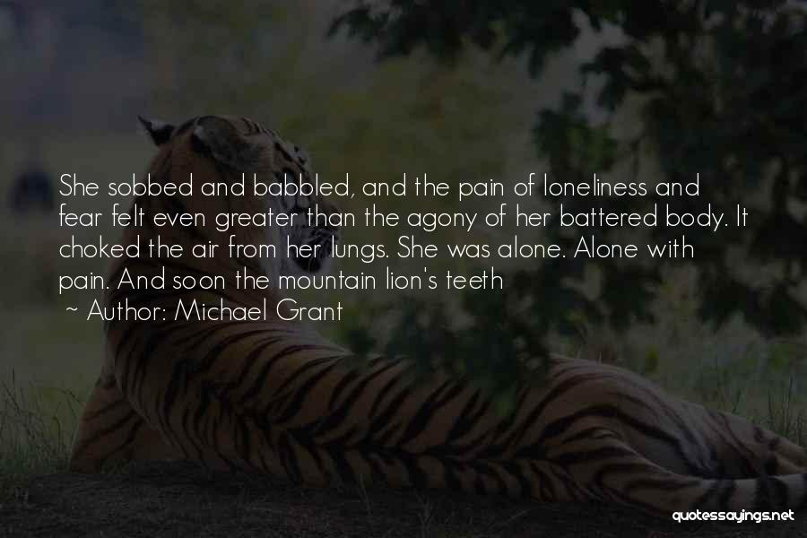 Michael Grant Quotes 2159264
