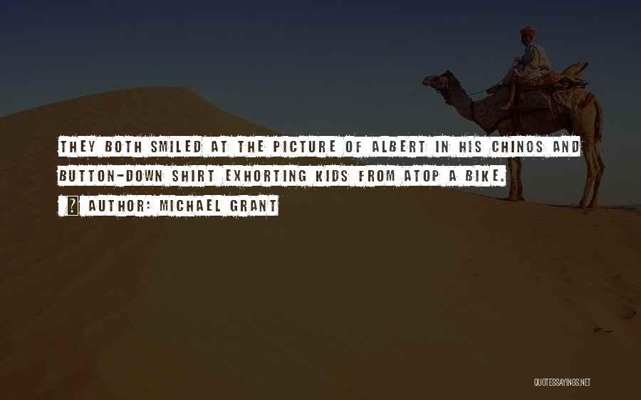 Michael Grant Quotes 2209712
