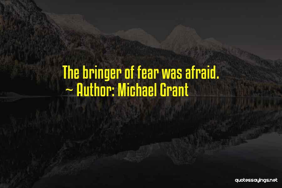 Michael Grant Quotes 2212231