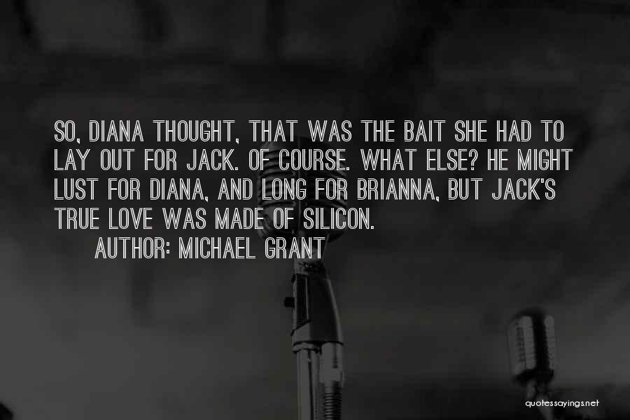 Michael Grant Quotes 2220352