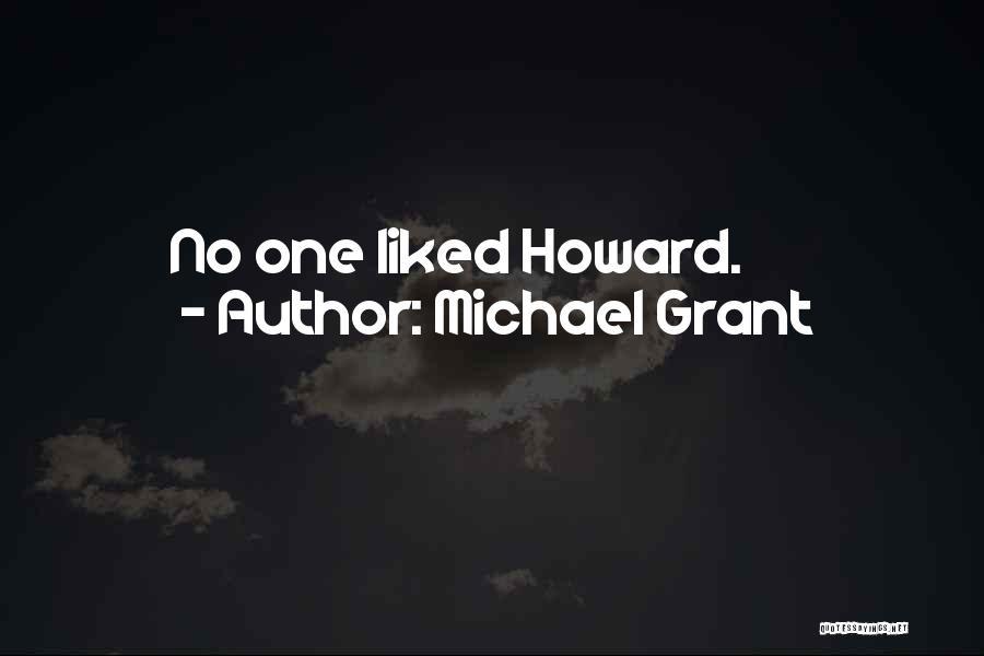 Michael Grant Quotes 2254004