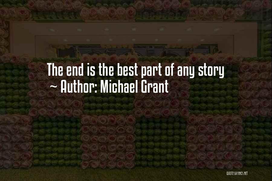 Michael Grant Quotes 317476