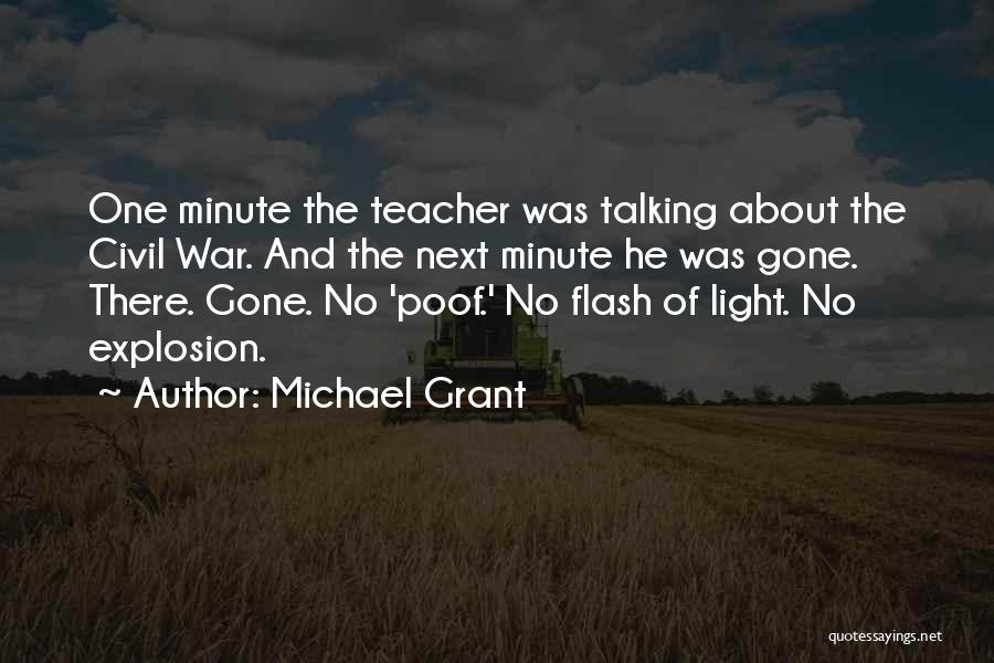 Michael Grant Quotes 351188