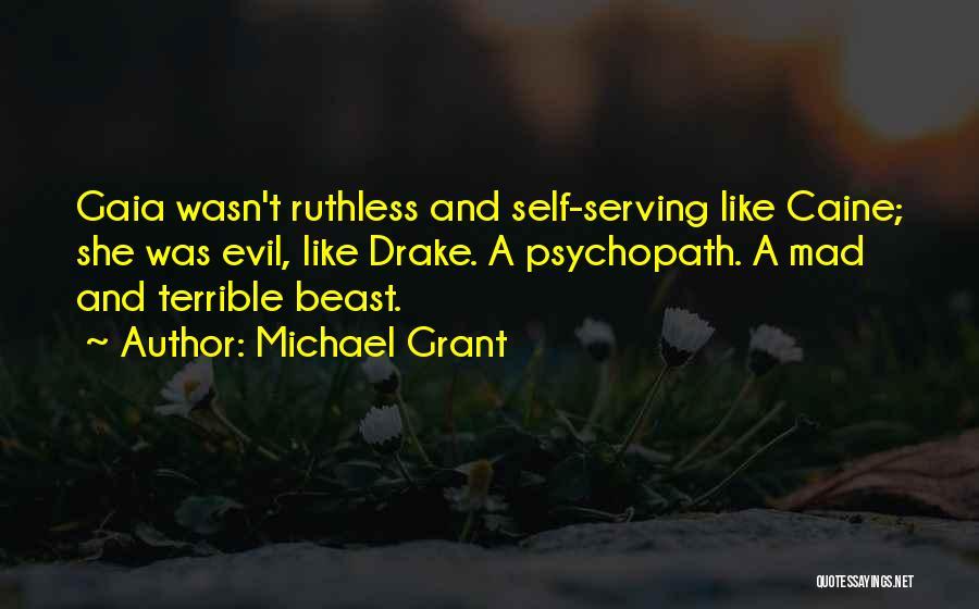 Michael Grant Quotes 447989