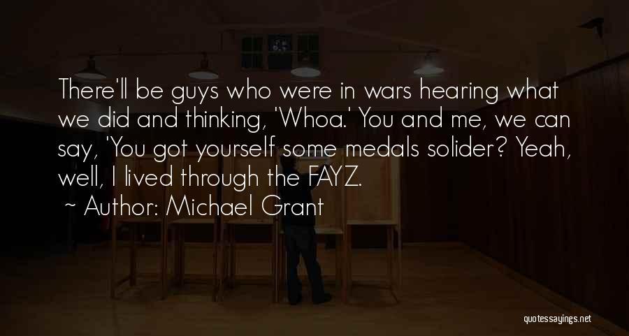 Michael Grant Quotes 477040