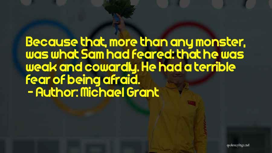 Michael Grant Quotes 481889