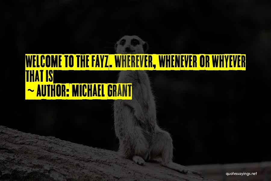 Michael Grant Quotes 523809