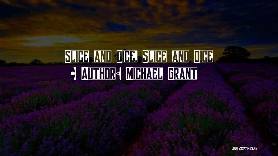 Michael Grant Quotes 670864