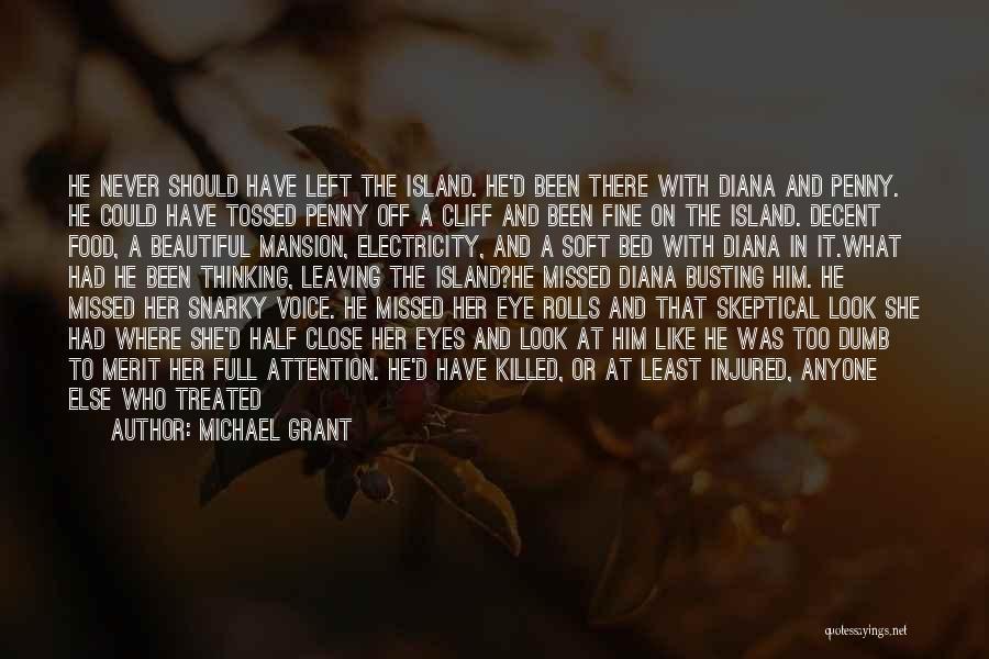 Michael Grant Quotes 756482