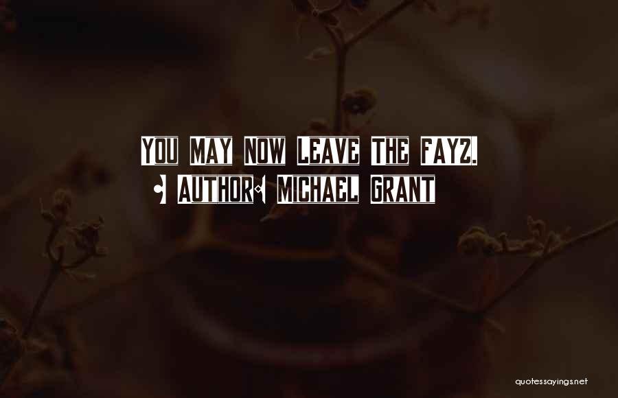 Michael Grant Quotes 887292