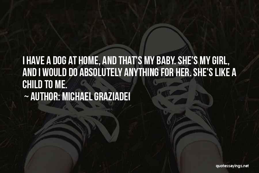 Michael Graziadei Quotes 811083