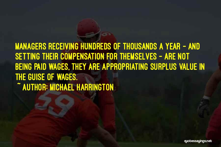 Michael Harrington Quotes 1051979